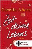 Zeit deines Lebens: Roman (German Edition)
