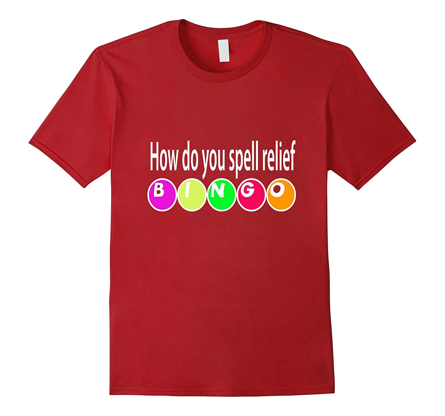 How do you spell relief BINGO Shirt-Vaci