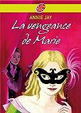 La vengeance de Marie (Historique t. 1324)