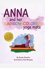 Anna and her Rainbow-Colored Yoga Mats Kindle Edition
