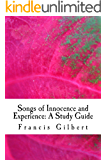 Songs of Innocence and Experience: A Study Guide (Gilbert's Study Guides Book 10)