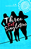 Three Fat Singletons