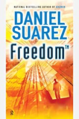 Freedom (TM) (Daemon Book 2) Kindle Edition