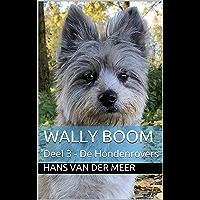 Wally Boom : Deel 3 - De Hondenrovers