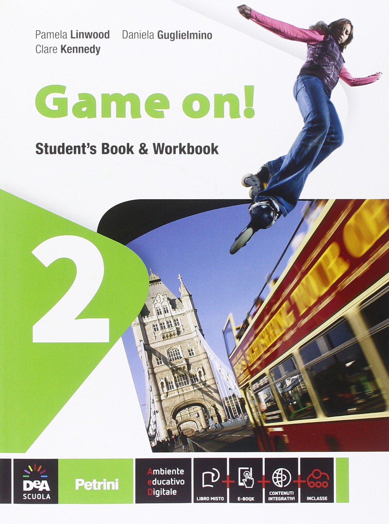 Game on! Student's Book & Workbook 2, libro di inglese della scuola media