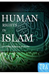Human Rights in Islam Kindle Edition