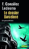 Le dossier Barcelone: Une enquête de l'inspecteur Méndez
