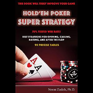 Hold'em Poker Super Strategy
