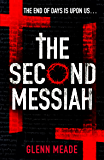The Second Messiah: The unputdownable conspiracy novel for fans of Dan Brown