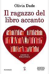 Il ragazzo del libro accanto (Amori in biblioteca Vol. 2) (Italian Edition) Kindle Edition