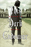 This Dark Endeavor: The Apprenticeship of Victor Frankenstein (Apprenticeship of Victor Frnkenstein Book 1)