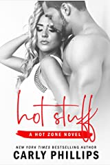 Hot Stuff (Hot Zone Book 1) Kindle Edition