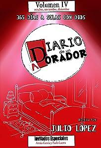 Diario de un Adorador (volumen 4) (serie): 365 días a solas