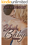 The Yeah, Baby Series: Volume 1