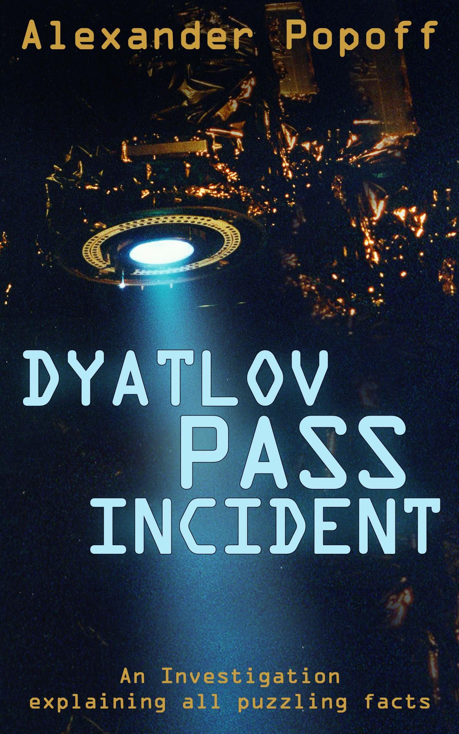 The Dyatlov Pass Incident  English Edition