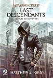 Assassin's Creed. Last Descendants. Revolta em Nova York: 1