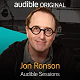 Jon Ronson: Audible Sessions: FREE Exclusive Interview