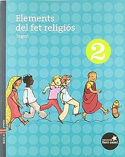 Elements del fet religiós 2n.Primària - Fent Camí (Projecte Fent Camí)