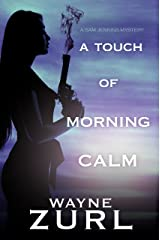 A Touch of Morning Calm (A Sam Jenkins Mystery Book 5) Kindle Edition