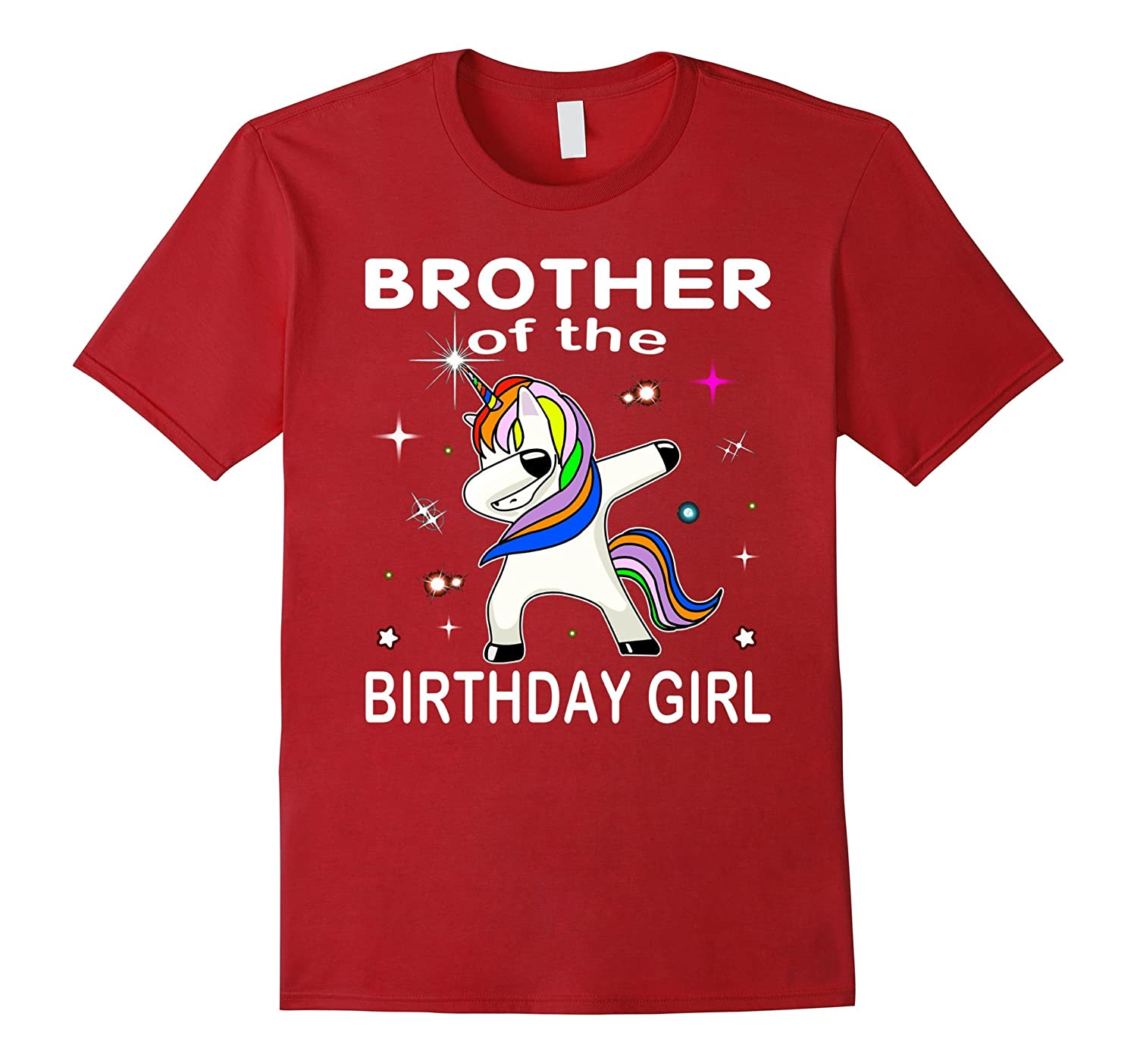 Brother Of The Birthday Girl Unicorn Dabbing Shirt Gifts Fun-RT