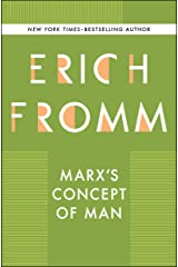 Marx's Concept of Man Kindle Edition