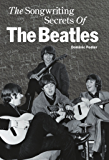 The Songwriting Secrets Of The Beatles