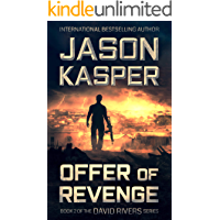 Offer of Revenge: An Action Thriller Novel (David Rivers Book 2) (The David Rivers Series)
