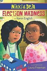 Nikki and Deja: Election Madness: Nikki and Deja, Book Four Kindle Edition