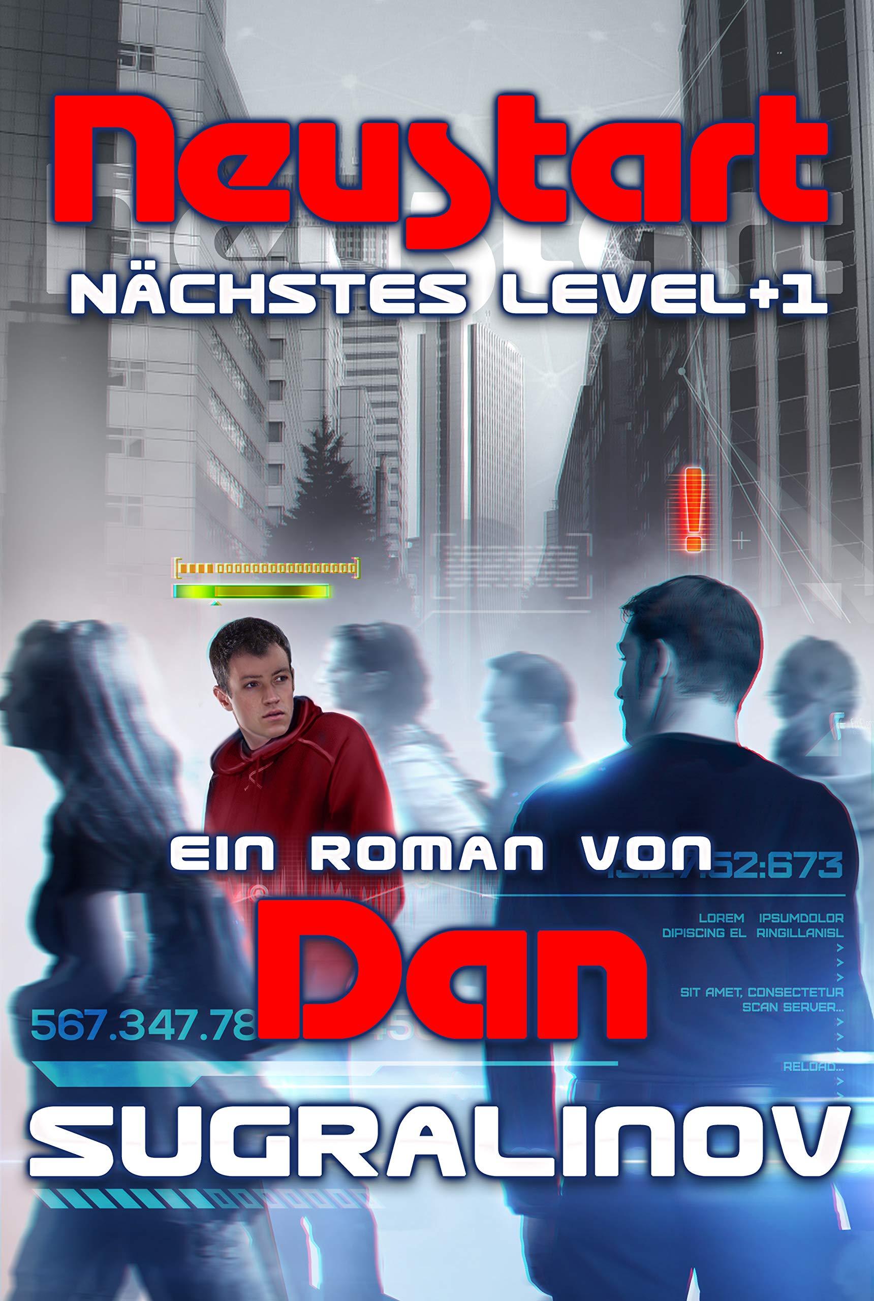 Neustart  Nächstes Level Buch 1  LitRPG Serie