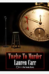 Twelve to Murder (A Mac Faraday Mystery Book 7) Kindle Edition