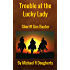 Trouble at the Lucky Lady: Western Lawman Fiction (Gunfighter Gus Baxter Book 2)
