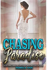 Chasing Paradise [Chasing Series] Kindle Edition