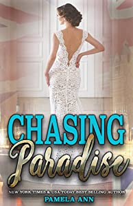 Chasing Paradise [Chasing Series]