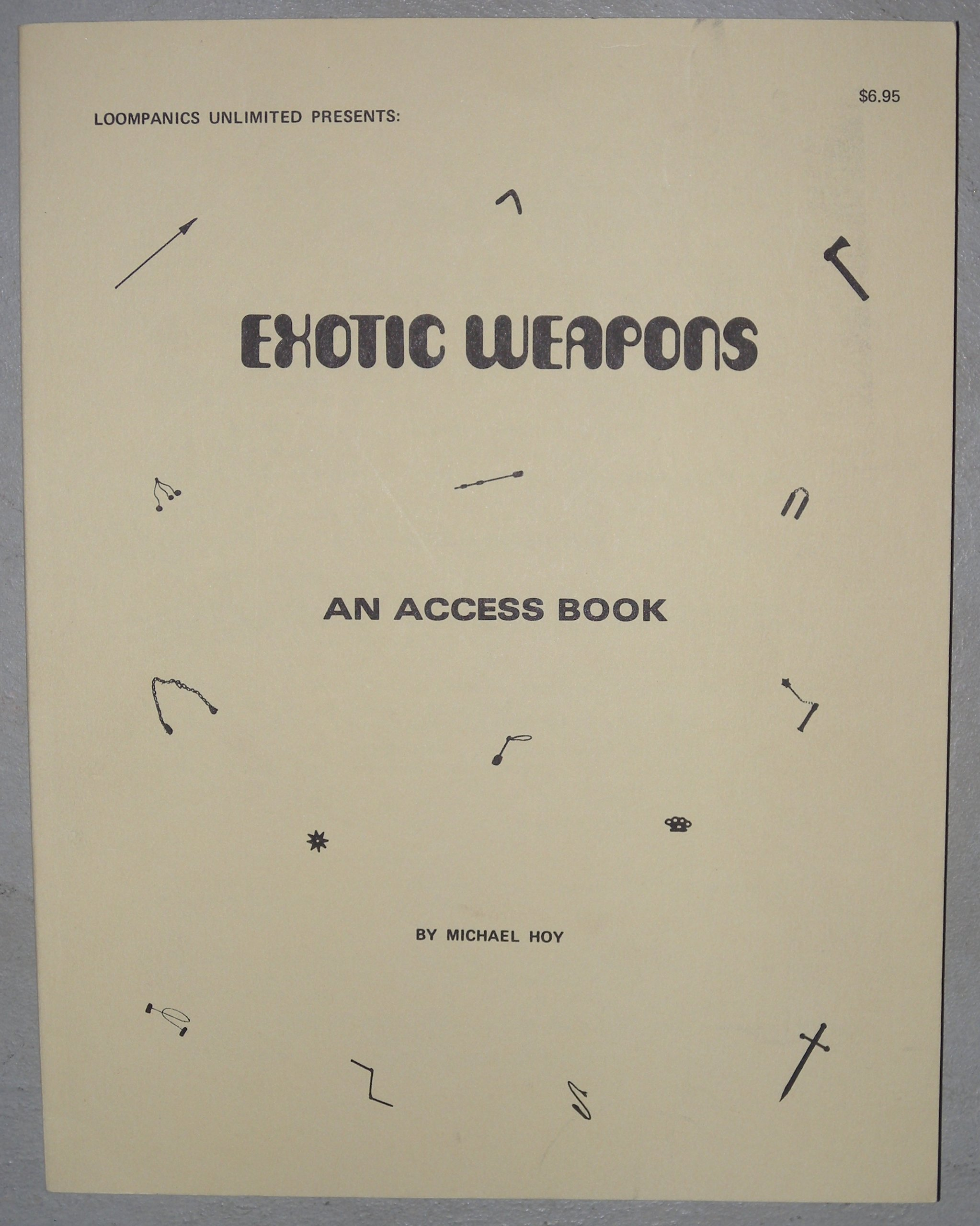 Exotic Weapons: An Access Book, Hoy, Michael; Long, Duncan