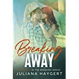 Breaking Away (The Breaking Series Book 2)