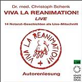 Viva la Reanimation! 14 Notarzt-Geschichten als Live-Mitschnitt