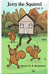 Jerry the Squirrel: Volume Two (Arestana Series) Kindle Edition