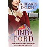 A Heart's Delight: Hearts of Willow Creek (Romancing the West Book 7)