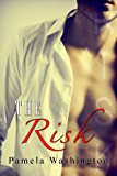 The Risk: Scott's Story (Runaway Love Series Book 2)