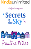 Secrets in the Sky: a Saffron Sweeting novel