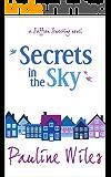 Secrets in the Sky: a Saffron Sweeting novel