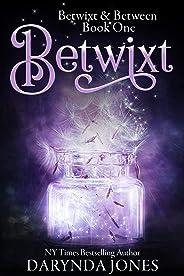 Betwixt: A Paranormal Women's Fiction Novel (Betwixt & Between Book 1)