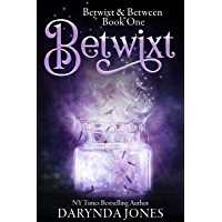 Betwixt: A Paranormal Women's Fiction Novel (Betwixt & Between Book 1) (English Edition)