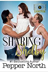 Sharing Shelby: A SANCTUM novel Kindle Edition