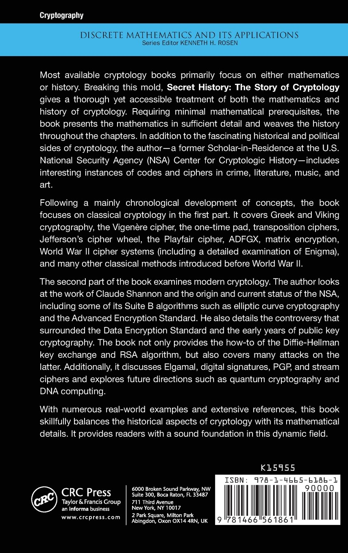 Secret History The Story Of Cryptology Discrete Mathematics And Its Applications Amazoncouk Craig P Bauer 9781466561861 Books