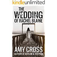 The Wedding of Rachel Blaine