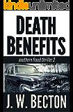 Death Benefits (Southern Fraud Thriller Book 2)