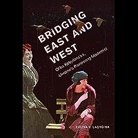 Bridging East and West: Ol'ha Kobylians'ka, Ukraine's Pioneering Modernist