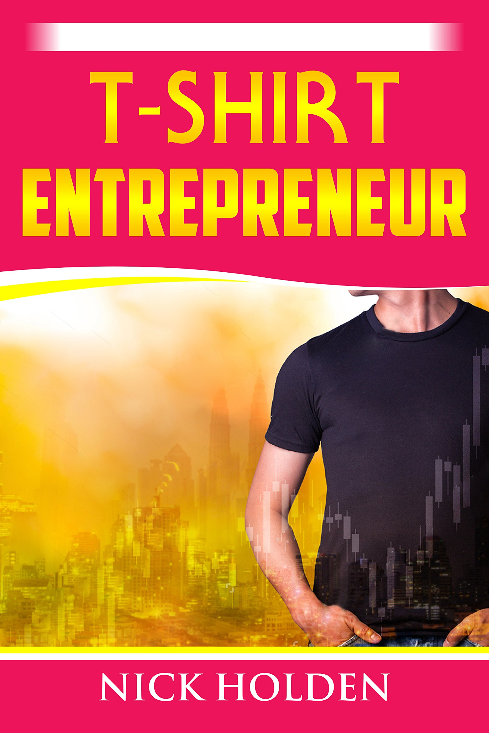 T-Shirt Entrepreneur (English Edition)