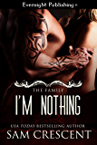 I'm Nothing (The Family Book 2)